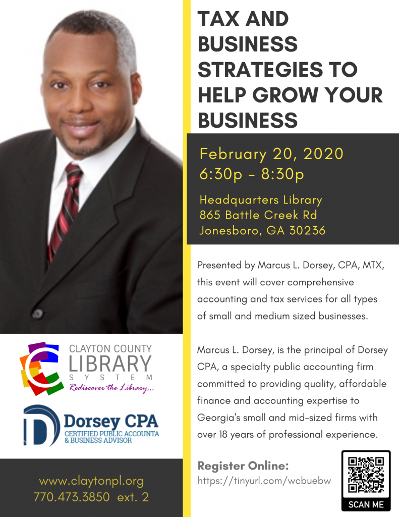 Tax and Business Strategies Presentation to Help Your Business Grow - Marcus Dorsey CPA - Jonesboro, GA